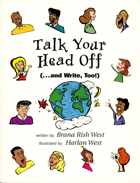 """Talk Your Head Off"", © Pearson Education. Written by Brana West and illustrated by Harlan West."